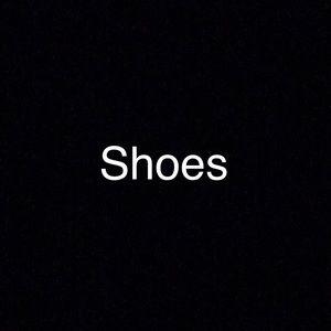 Shoes - Shoes!!